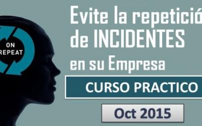 Aprenda cómo desarrollar un proceso de investigación de Incidentes Oct. 2015 Curso Práctico